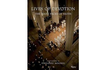 Lives of Devotion - The Many Faces of Faith
