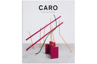 Caro - Work from the 1960s