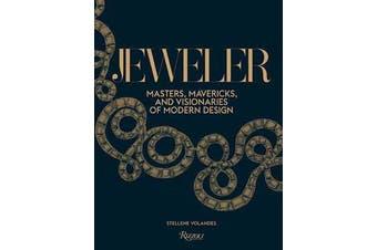 Jeweler - Masters, Mavericks, and Visionaries of Modern Design