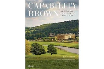 Capability Brown - Designing English Landscapes and Gardens
