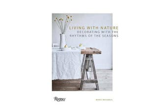 Living with Nature - Decorating with the Rhythms of the Four Seasons