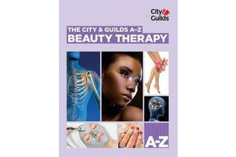 The City & Guilds A-Z - Beauty Therapy
