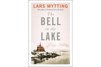 The Bell in the Lake - The Sister Bells Trilogy Vol. 1: The Times Historical Fiction Book of the Month