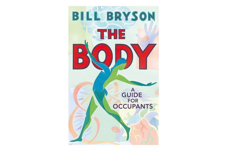 The Body - A Guide for Occupants