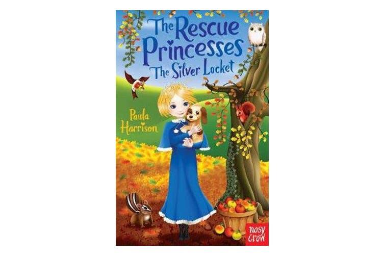 The Rescue Princesses - The Silver Locket