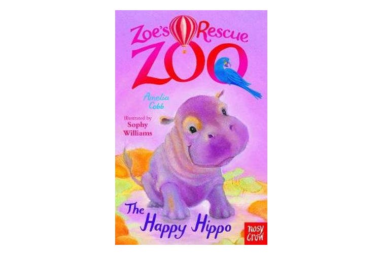 Zoe's Rescue Zoo - The Happy Hippo