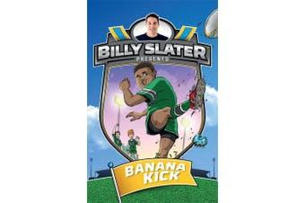 Billy Slater 2 - Banana Kick