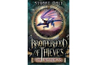 Brotherhood of Thieves 1 - The Wardens