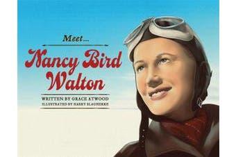 Meet... Nancy Bird Walton