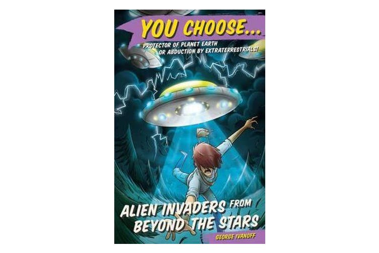 You Choose 6 - Alien Invaders from Beyond the Stars