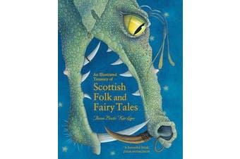 An Illustrated Treasury of Scottish Folk and Fairy Tales