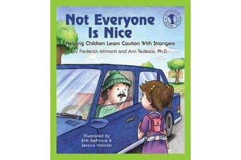 Not Everyone Is Nice - Helping Children Learn Caution with Strangers