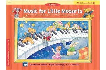Music for Little Mozarts Music Lesson Book, Bk 1 - A Piano Course to Bring Out the Music in Every Young Child