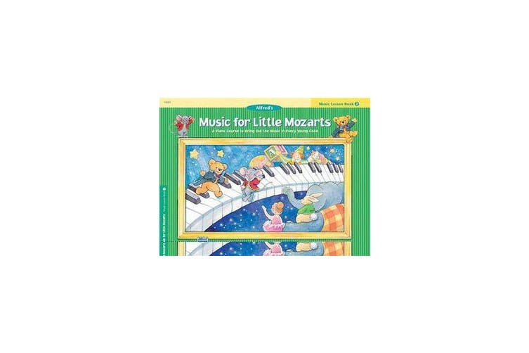 Music for Little Mozarts Music Lesson Book, Bk 2 - A Piano Course to Bring Out the Music in Every Young Child
