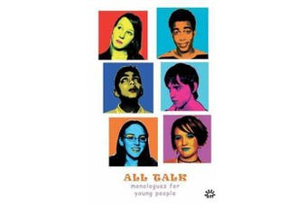 All Talk - Monologues for Young People