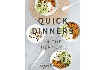 Quick Dinners in the Thermomix