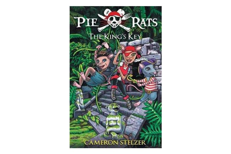 The King's Key - Pie Rats Book 2