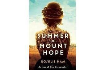 Summer at Mount Hope