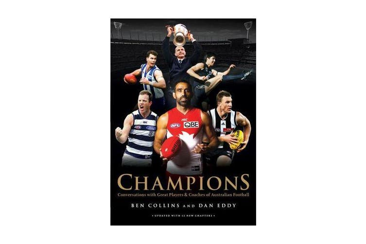 Champions - Conversations with Great Players and Coaches of Australian Football