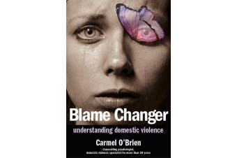 Blame Changer - Understanding Domestic Violence