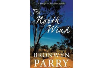 The North Wind - A Dungirri Christmas Novella