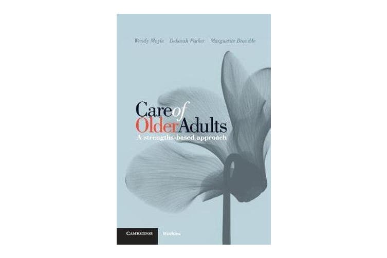 Care of Older Adults - A Strengths-based Approach