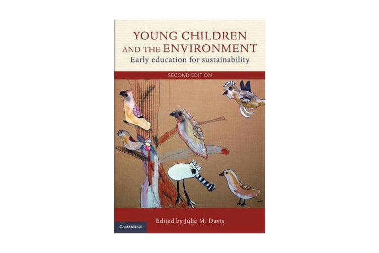 Young Children and the Environment - Early Education for Sustainability