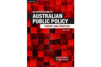 An Introduction to Australian Public Policy - Theory and Practice