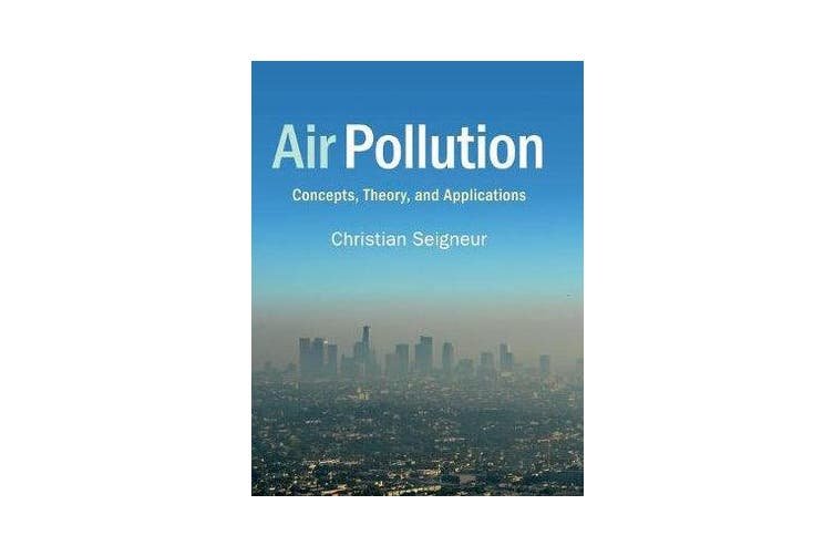 Air Pollution - Concepts, Theory, and Applications