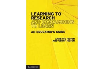 Learning to Research and Researching to Learn - An Educator's Guide