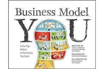 Business Model You - A One-Page Method For Reinventing Your Career