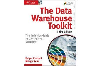 The Data Warehouse Toolkit - The Definitive Guide to Dimensional Modeling