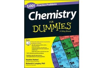 Chemistry - 1,001 Practice Problems For Dummies (+ Free Online Practice)