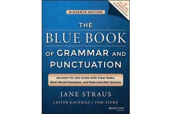 The Blue Book of Grammar and Punctuation - An Easy-to-Use Guide with Clear Rules, Real-World Examples, and Reproducible Quizzes