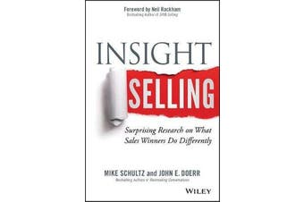 Insight Selling - Surprising Research on What Sales Winners Do Differently