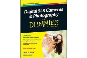 Digital SLR Cameras & Photography For Dummies