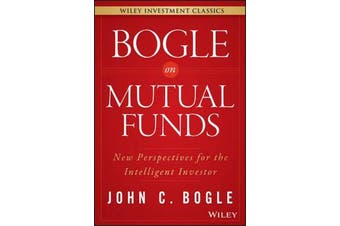 Bogle On Mutual Funds - New Perspectives For The Intelligent Investor