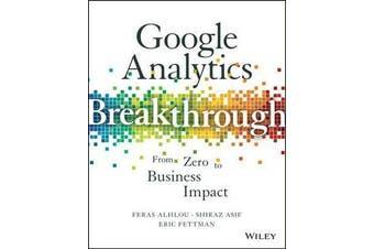 Google Analytics Breakthrough - From Zero to Business Impact