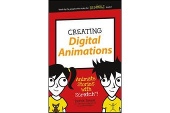 Creating Digital Animations - Animate Stories with Scratch!
