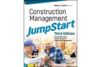 Construction Management JumpStart - The Best First Step Toward a Career in Construction Management