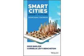 Smart Cities, Smart Future - Showcasing Tomorrow