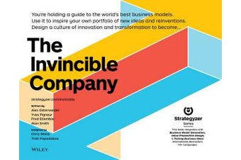 The Invincible Company - How to Constantly Reinvent Your Organization with Inspiration From the World's Best Business Models