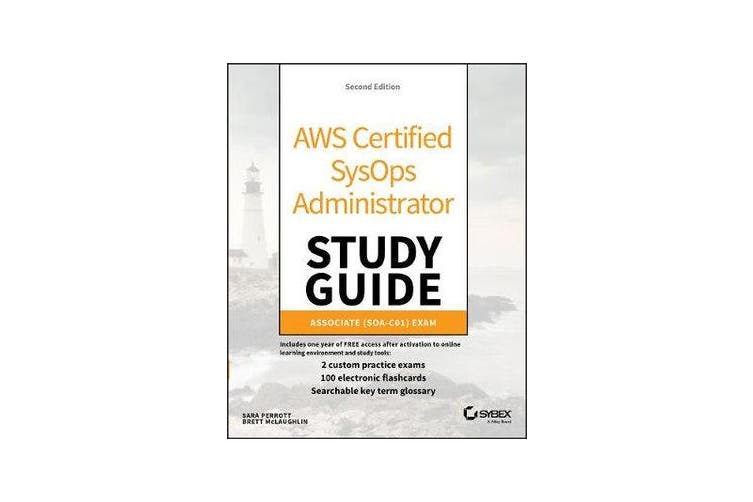AWS Certified SysOps Administrator Study Guide - Associate (SOA-C01) Exam