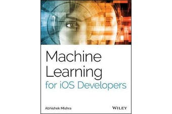 Machine Learning for iOS Developers