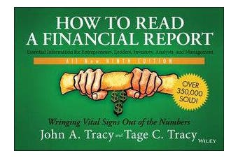 How to Read a Financial Report - Wringing Vital Signs Out of the Numbers