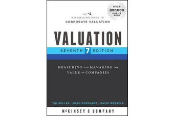Valuation - Measuring and Managing the Value of Companies