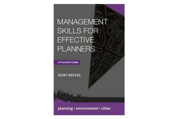 Management Skills for Effective Planners - A Practical Guide