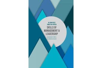 Skills of Management and Leadership - Managing People in Organisations