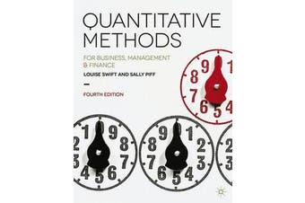 Quantitative Methods - for Business, Management and Finance