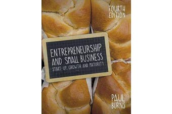 Entrepreneurship and Small Business - Start-up, Growth and Maturity